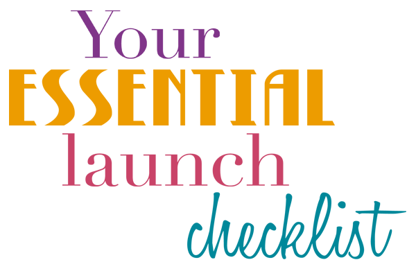 Your essential launch checklist